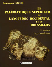 Le Paléolithique supérieur du Languedoc occidental et du Roussillon