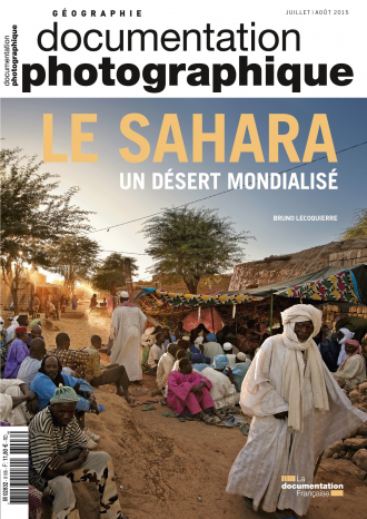 LE SAHARA, UN DESERT MONDIALISE
