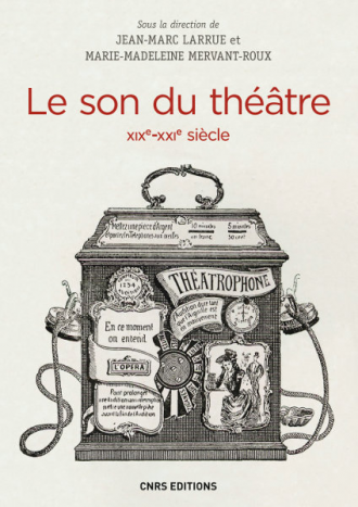 Le son du théâtre (XIXe - XXIe siècle)