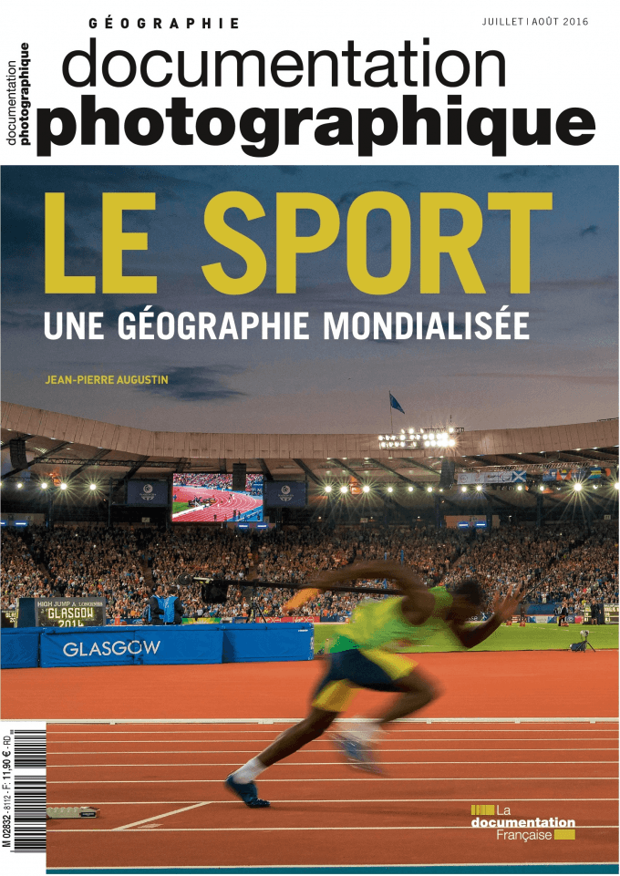 LE SPORT. UNE GEOGRAPHIE MONDIALISEE