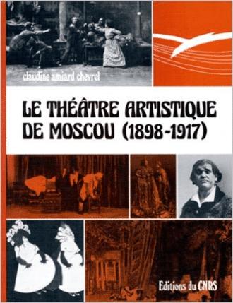 Le Théâtre artistique de Moscou (1898-1917)