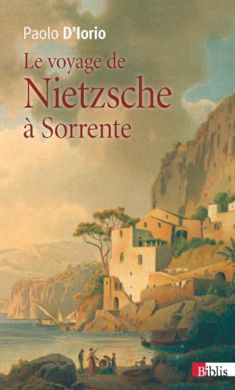 Le voyage de Nietzsche à Sorrente