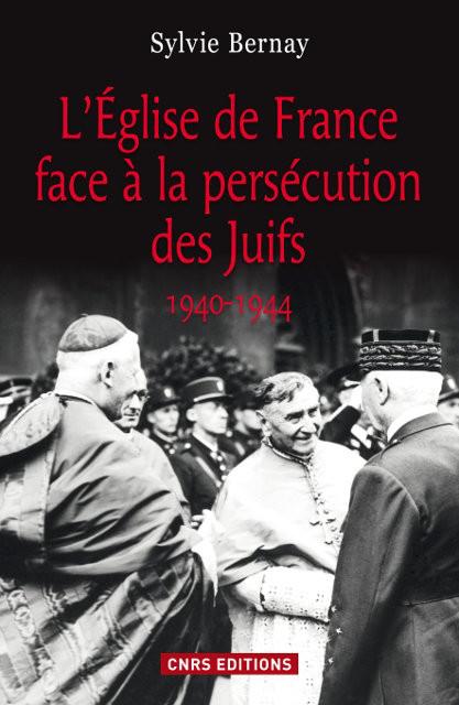 L'Église de France face à la persécution des Juifs