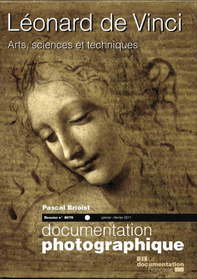 LEONARD DE VINCI. ARTS, SCIENCES ET TECHNIQUES