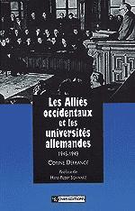 Les Alliés occidentaux et les universités allemandes, 1945-1949