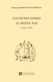 Les Encres noires au Moyen Âge (jusqu'à 1600)