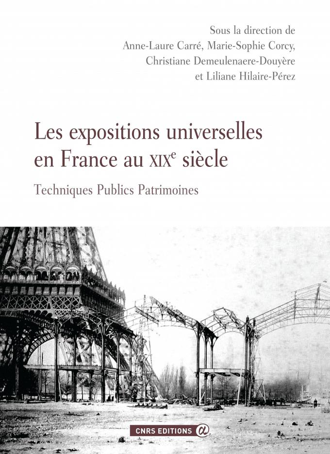 Les expositions universelles en France au XIXe siècle
