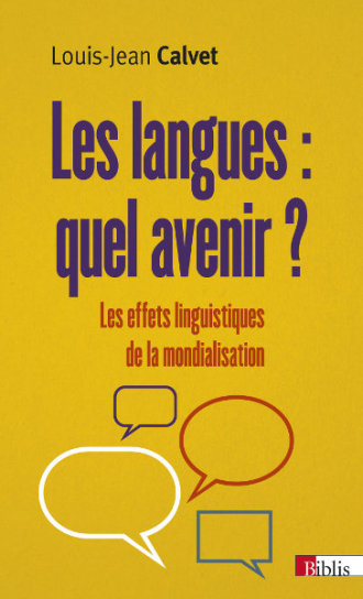 Les langues : quel avenir ?