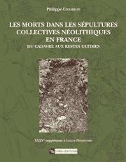 Les Morts dans les sépultures collectives néolithiques en France