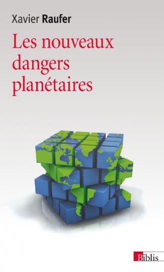 Les nouveaux dangers planétaires