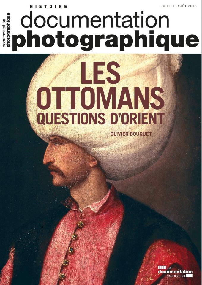 LES OTTOMANS. QUESTIONS D'ORIENT