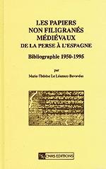 Les Papiers non filigranés médiévaux. De la Perse à l'Espagne