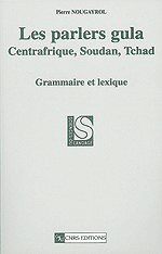 Les Parlers gula, Centrafrique, Soudan, Tchad