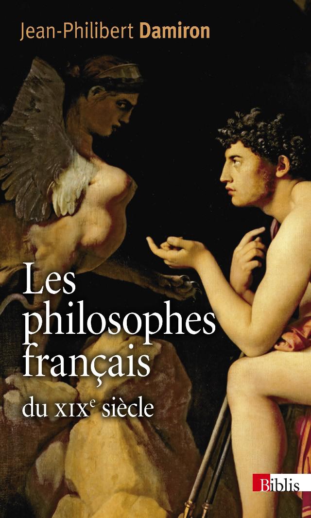 Les philosophes français du XIXème siècle
