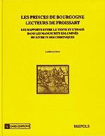 Les Princes de Bourgogne, lecteurs de Froissart