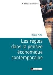 Les Règles dans la pensée économique contemporaine