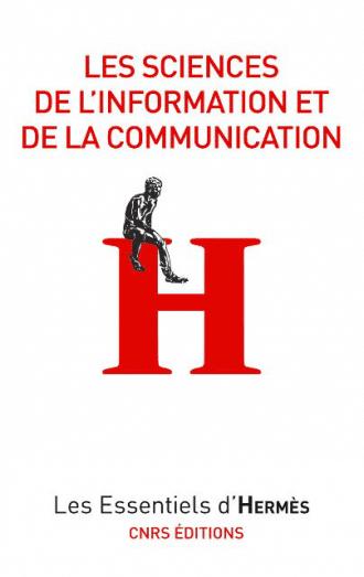 Les sciences de l'information et de la communication