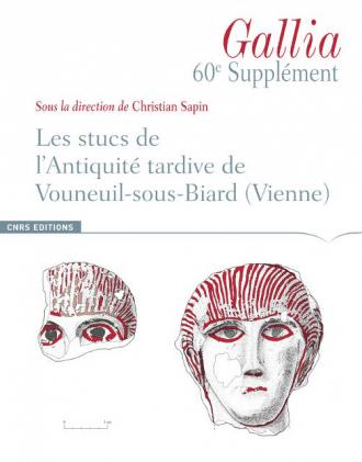 Les stucs de l'antiquité tardive de Vouneuil-sous-biard (Vienne)