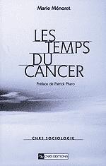 Les Temps du cancer