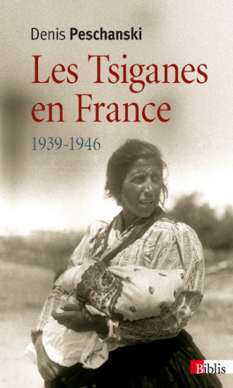 Les Tsiganes en France 1939-1946