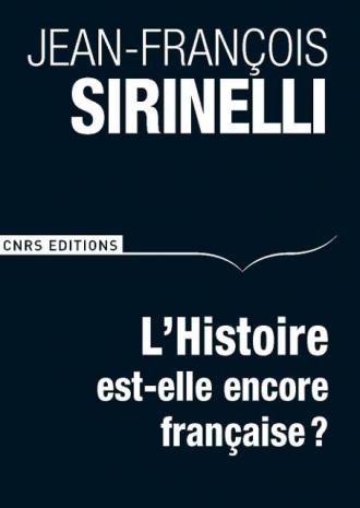 L'Histoire est-elle encore française ?