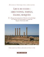 Lieux de cultes : aires votives, temples, églises, mosquées