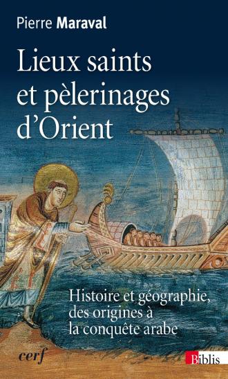 Lieux saints et pèlerinages d'Orient