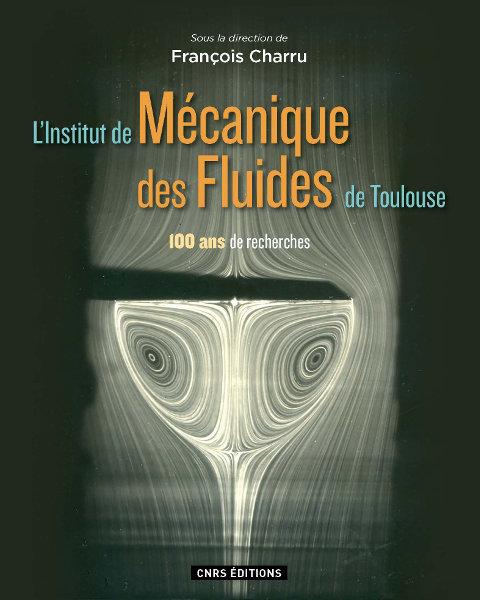 L'Institut de Mécanique des Fluides de Toulouse