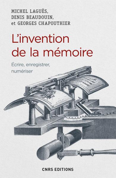 L'invention de la mémoire