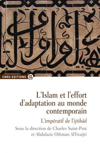 L'Islam et l'effort d'adaptation au monde contemporain