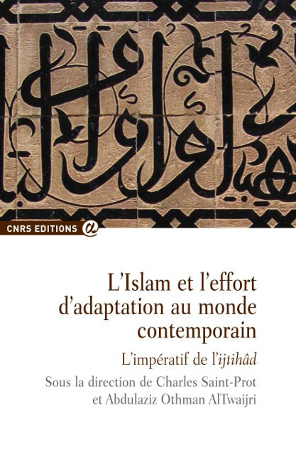L'Islam et l'effort d'adaptation au monde contemporain