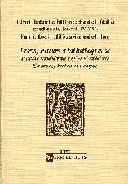 Livres, lecteurs et bibliothèques de l'Italie médiévale (IXe-XVe siècle)
