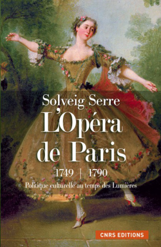 L'Opéra de Paris 1749 - 1790