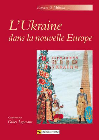L'Ukraine dans la nouvelle Europe
