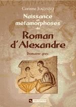 Naissance et métamorphoses du Roman d'Alexandre