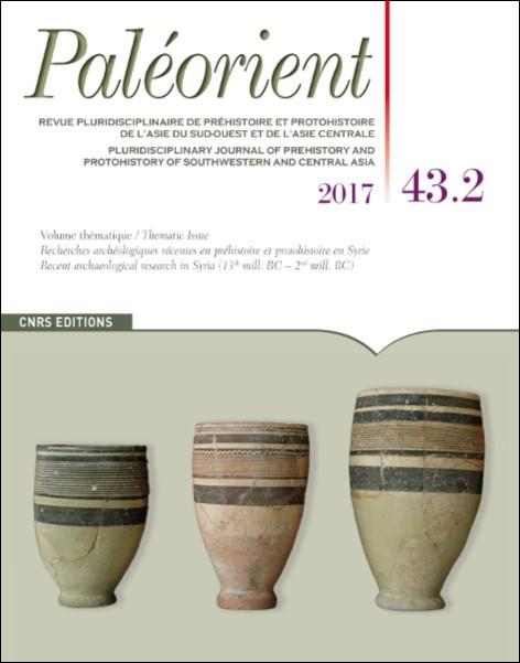 Paléorient 43.2 - 2017