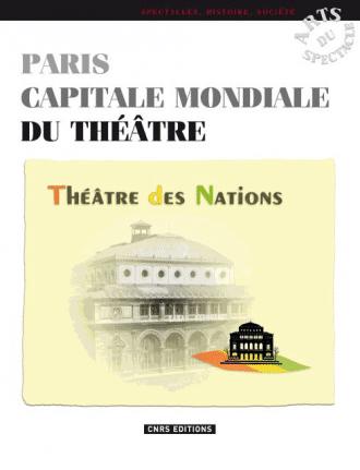 Paris, capitale mondiale du théâtre