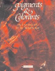 Pigments et colorants de l'Antiquité et du Moyen Âge