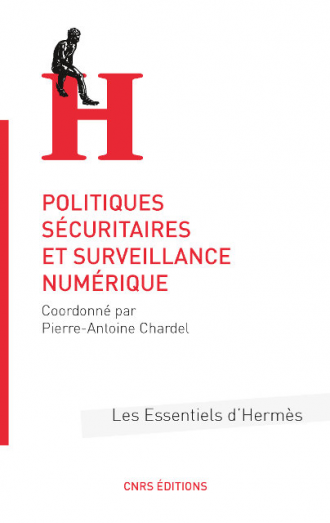 Politiques sécuritaires et surveillance numérique