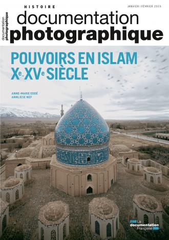 POUVOIR EN ISLAM XEME - XVEME SIECLE