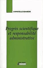 Progrès scientifique et responsabilité administrative