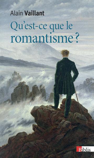 Qu'est-ce que le romantisme ?