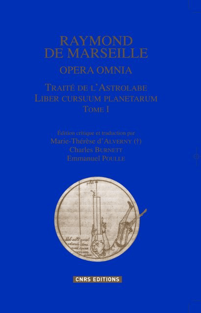 Raymond de Marseille, Opera Omnia