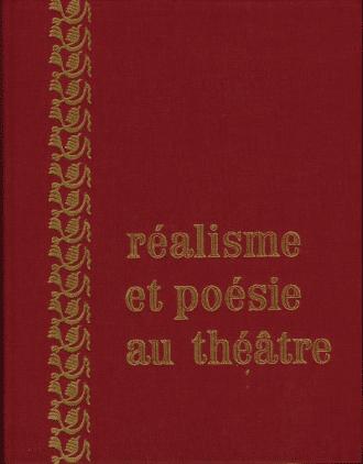 Réalisme et poésie au théâtre
