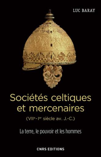 Sociétés celtiques et mercenaires (VIIe Ier siècle av. J.-C.)