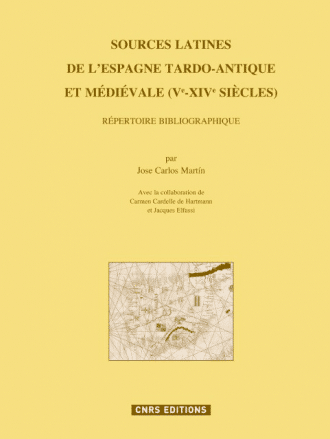 Sources latines de l'Espagne tardo-antique et médiévale (Ve-XIVe siècles)