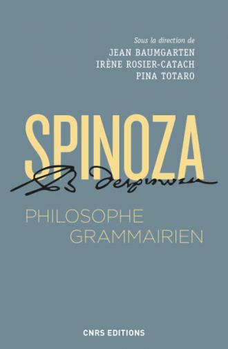 Spinoza, philosophe grammairien