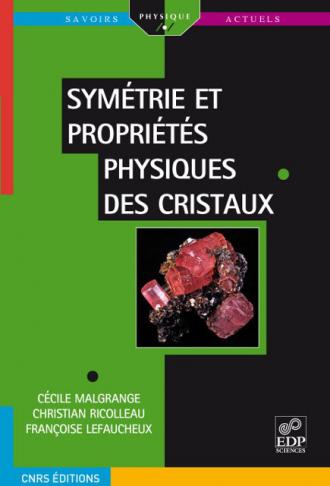 Symétrie et propriétés physiques des cristaux