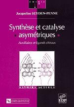 Synthèse et catalyse asymétriques