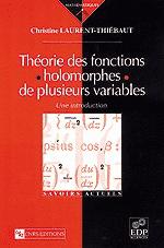 Théorie des fonctions holomorphes de plusieurs variables